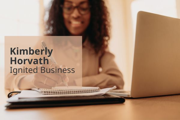 Ignited Business by Kimberly Horvath