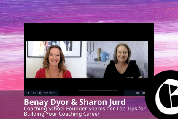 Coaching School Founder Shares her Top Tips for Building Your Coaching Career